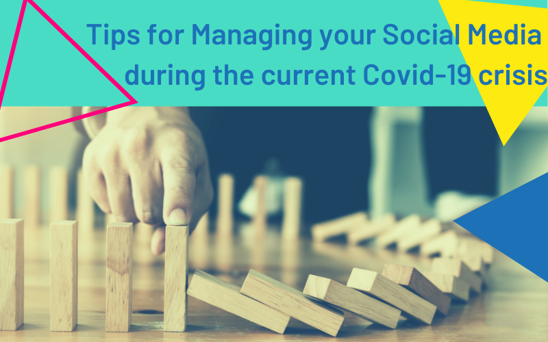 Managing your Social Media during the Covid-19 crisis
